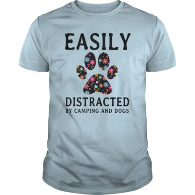 Easily Distracted By Camping and Dogs guys tee 400x400 - Easily Distracted By Camping and Dogs shirt, hoodie, long sleeve