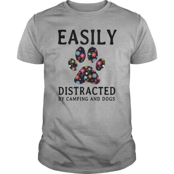 Easily Distracted By Camping and Dogs shirt 600x600 - Easily Distracted By Camping and Dogs shirt, hoodie, long sleeve
