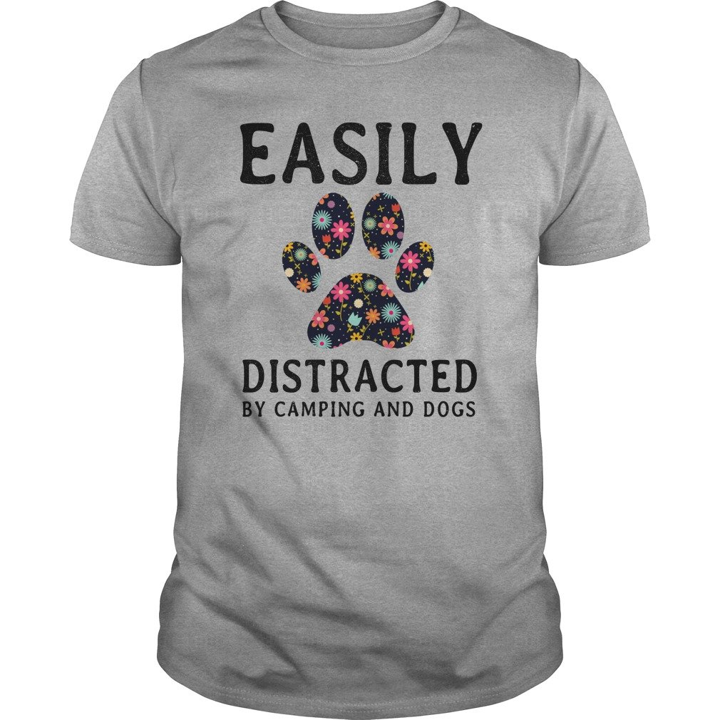 Easily Distracted By Camping and Dogs shirt - Easily Distracted By Camping and Dogs shirt, hoodie, long sleeve