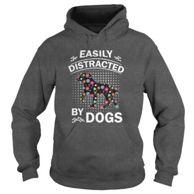 Easily Distracted by Dogs hoodie 400x400 - Easily Distracted by Dogs shirt, ladies, hoodie