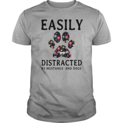 Easily Distracted by Mustangs and Dogs guys tee 400x400 - Easily Distracted by Mustangs and Dogs shirt, hoodie, guys tee