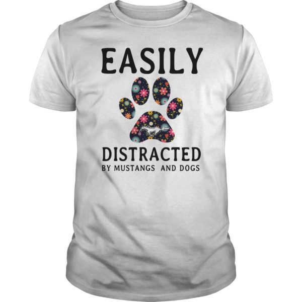 Easily Distracted by Mustangs and Dogs shirt 600x600 - Easily Distracted by Mustangs and Dogs shirt, hoodie, guys tee