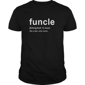 Funcle fuhng kuh Noun shirt 300x300 - Funcle fuhng-kuh Noun shirt, guys tee, youth tee, hoodie