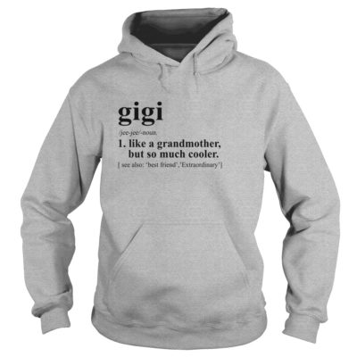 Gigi Definition shirt3 400x400 - Gigi Definition shirt: Like a Grandmother but so much cooler