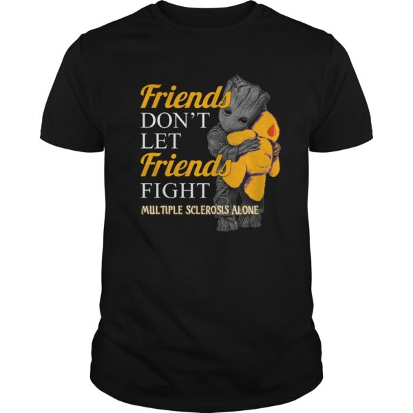 Groot hug Teddy Friends dont let Friends fight Multiple Sclerosis alone shirt 600x600 - Groot hug Teddy Friends don't let Friends fight Multiple Sclerosis alone shirt