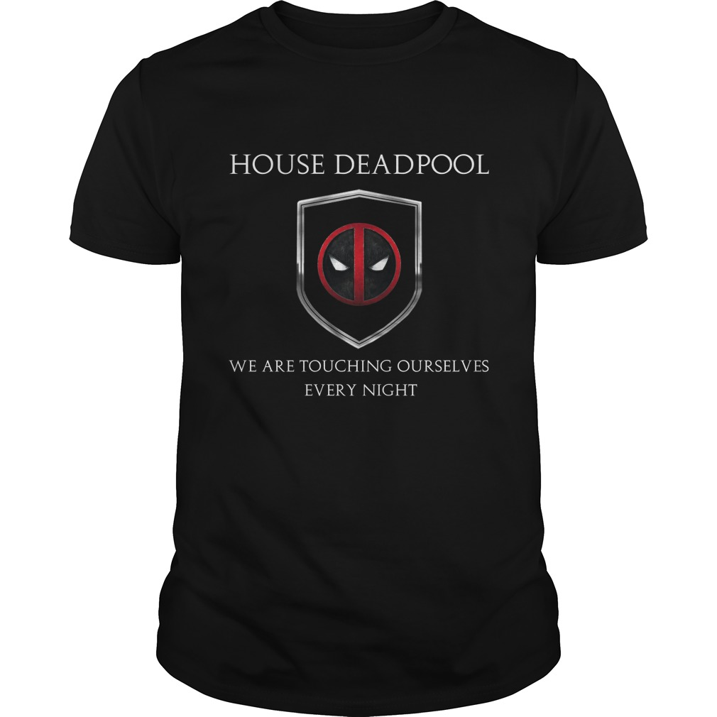 House Deadpool we are touching ourselves every night shirt - House Deadpool we are touching ourselves every night shirt, hoodie