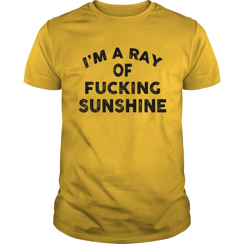 ea77c9229d12 Im A Ray Of Fucking Sunshine shirt 600x600 - I m A Ray Of Fucking