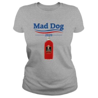 MD 2020 Mad dog Mattis 2020 ladies tee 400x400 - MD 2020 Mad Dog Mattis 2020 shirt, hoodie, long sleeve