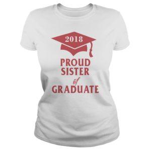 Proud Sister of Graduate 2018 shirt 300x300 - Proud Sister of Graduate 2018 shirt, ladies, long sleeve