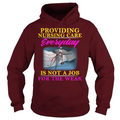 Providing Nursing Care Everyday Is Not A Job hoodie 400x400 - Providing Nursing Care Everyday Is Not A Job shirt, ladies tee, hoodie