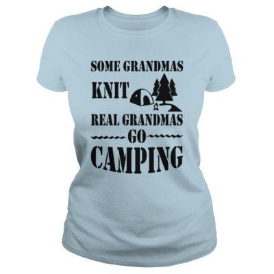 Some Grandmas Knit Real Grandmas Go Camping ladies tee 400x400 - Some Grandmas Knit Real Grandmas Go Camping shirt, ladies tee