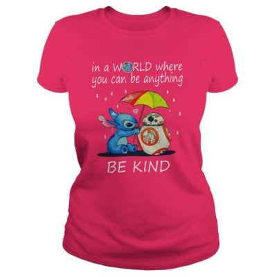 Stitch In a world where you can be anything be kind ladies tee 400x400 - Stitch In a world where you can be anything be kind shirt, hoodie