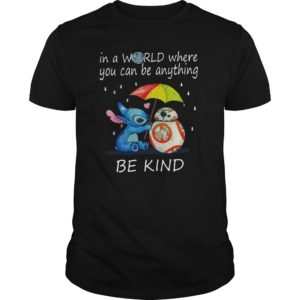 Stitch In a world where you can be anything be kind shirt 300x300 - Stitch In a world where you can be anything be kind shirt, hoodie