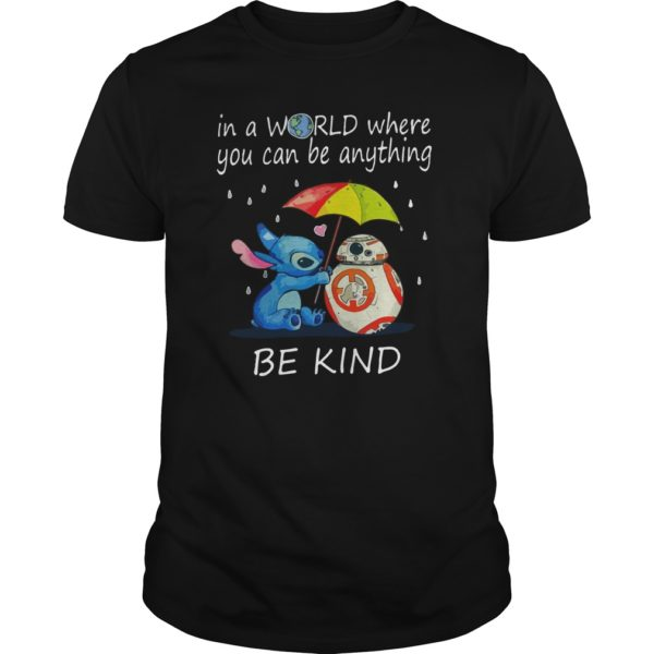 Stitch In a world where you can be anything be kind shirt 600x600 - Stitch In a world where you can be anything be kind shirt, hoodie