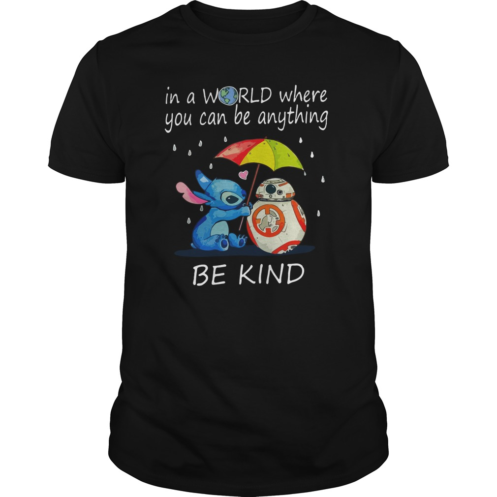 Stitch In a world where you can be anything be kind shirt - Stitch In a world where you can be anything be kind shirt, hoodie