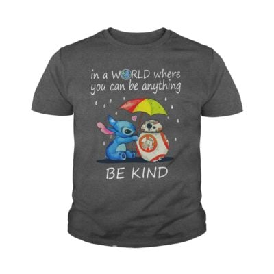 Stitch In a world where you can be anything be kind youth tee 400x400 - Stitch In a world where you can be anything be kind shirt, hoodie