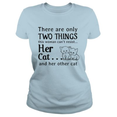 There are only things this woman cant resist her Cat ladies 400x400 - There are only things this woman can't resist her Cat shirt, hoodie