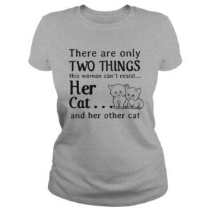There are only things this woman cant resist her Cat shir 300x300 - There are only things this woman can't resist her Cat shirt, hoodie