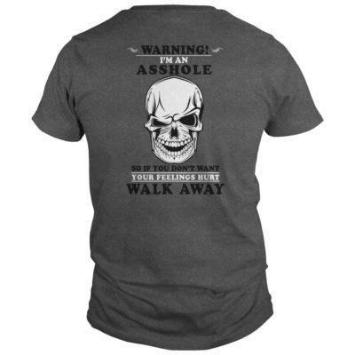 Warning Im an Asshole so If you dont want your feelings hurt shirt1 400x400 - Warning I'm an Asshole so If you don't want your feelings hurt shirt