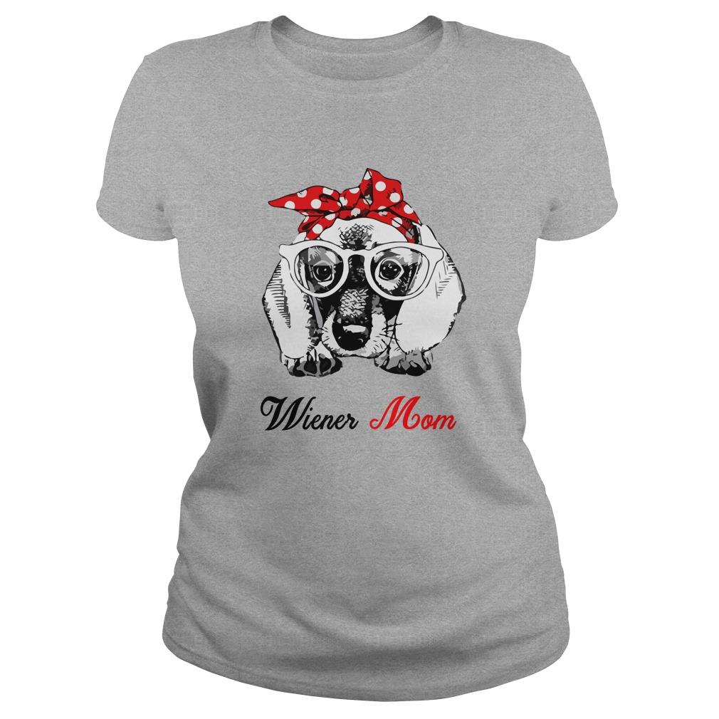 Wiener Dog Mom shirt - Wiener Dog Mom t-shirt, ladies, hoodie