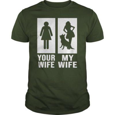 Your Wife My Wife German Shepherd Dog guys tee 400x400 - Your Wife My Wife German Shepherd Dog shirt, guys tee, hoodie