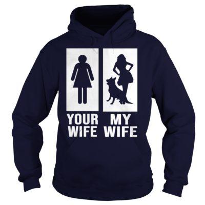 Your Wife My Wife German Shepherd Dog hoodie 400x400 - Your Wife My Wife German Shepherd Dog shirt, guys tee, hoodie