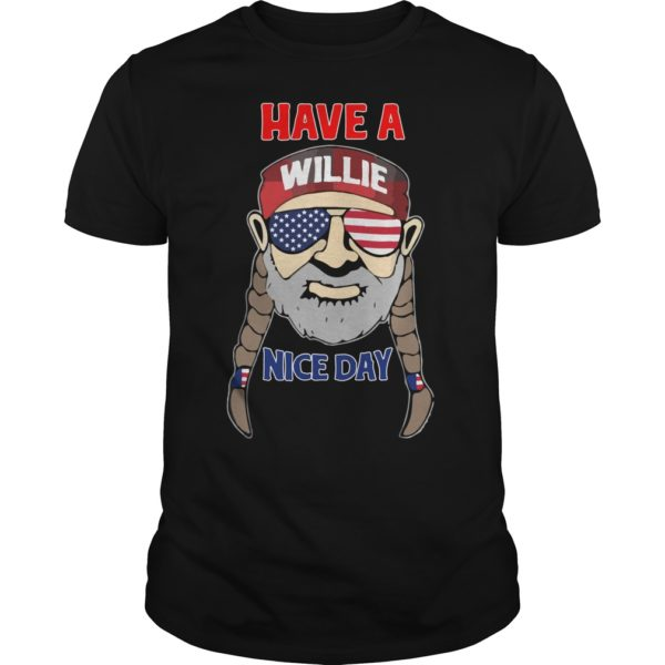 4Th of July have a Willie Nice Day shirt 600x600 - 4Th of July have a Willie Nice Day shirt, ladies tee, guys tee