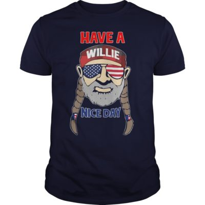 4Th of July have a Willie Nice Day t shirt 400x400 - 4Th of July have a Willie Nice Day shirt, ladies tee, guys tee