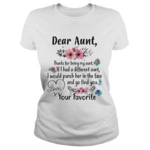 Dear Aunt Thanks for being my Aunt shirt 300x300 - Dear Aunt Thanks For Being My Aunt shirt, ladies tee, youth tee, hoodie