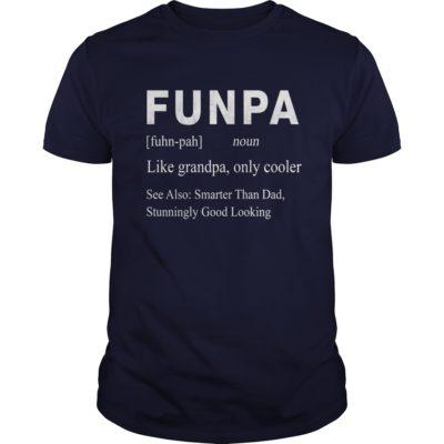 Funpa Like Grandpa Only Cooler Smarter Than Dad t shirt 400x400 - Funpa Like Grandpa Only Cooler Smarter Than Dad shirt, guys tee, hoodie