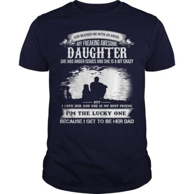 God Blessed Me With An Angel My Freaking Awesome Daughter t shirt 400x400 - God Blessed Me With An Angel My Freaking Awesome Daughter shirt