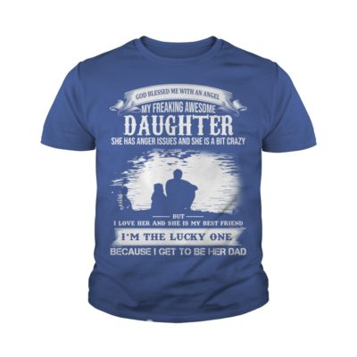 God Blessed Me With An Angel My Freaking Awesome Daughter youth tee 400x400 - God Blessed Me With An Angel My Freaking Awesome Daughter shirt