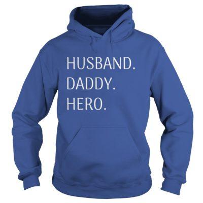 Husband Daddy Hero hoodie 400x400 - Husband Daddy Hero shirt, tank top, hoodie, long sleeve