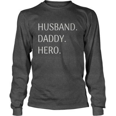 Husband Daddy Hero long sleeve 400x400 - Husband Daddy Hero shirt, tank top, hoodie, long sleeve