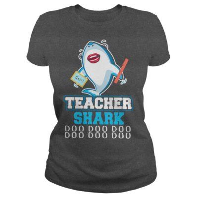 Teacher Shark Doo Doo Doo ladies tee 400x400 - Teacher Shark Doo Doo Doo shirt, hoodie, long sleeve