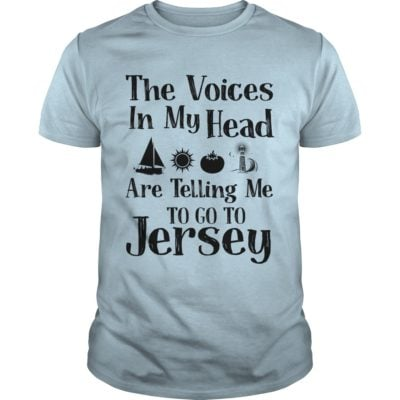 The voices in my Head are telling me to go to Jersey t shirt 400x400 - The Voices In my Head are Telling Me to go to Jersey shirt, hoodie