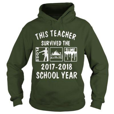 This Teacher Survived The Floss Fortnite Slime hoodie 400x400 - This Teacher Survived The Floss Fortnite Slime shirt, guys tee, hoodie