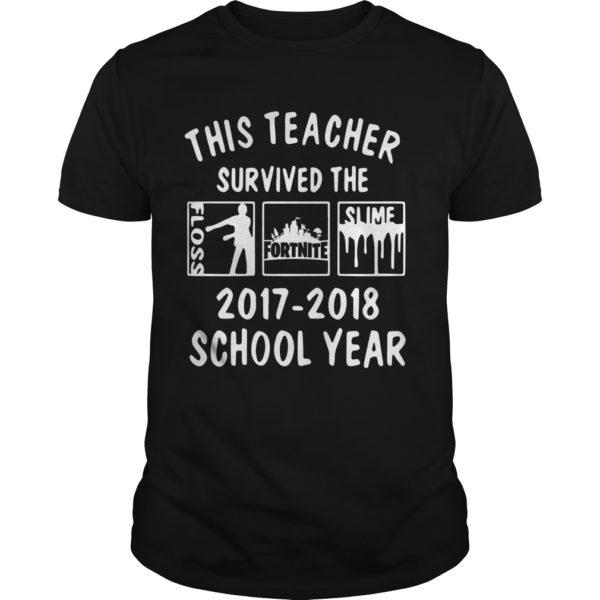 This Teacher Survived The Floss Fortnite Slime shirt 600x600 - This Teacher Survived The Floss Fortnite Slime shirt, guys tee, hoodie