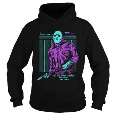 12 2 400x400 - Friday the 13th Jason Voorhees You And Your Friends are Dead shirt, hoodie