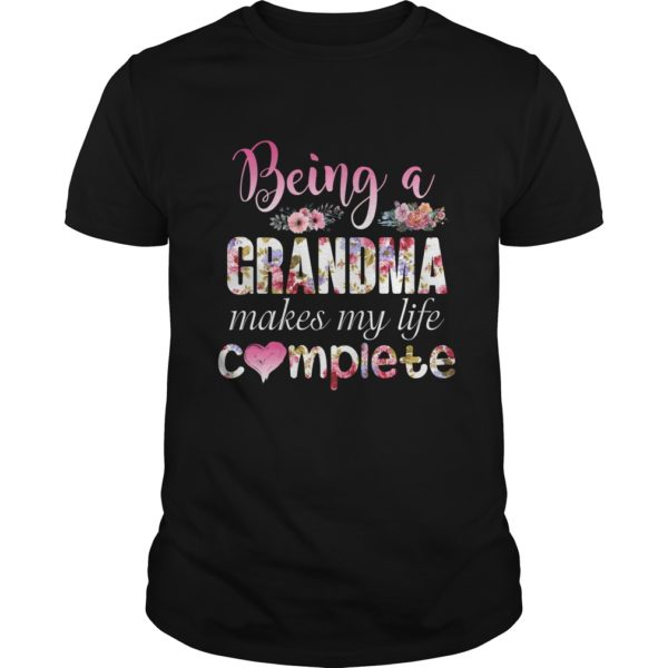 Being A Grandma Makes My Life Complete Shirt 600x600 - Being a Grandma makes my Life complete Shirt