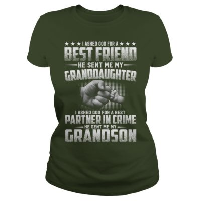 I Asked God For A Best Friend He Sent Me My GrandDaughter 400x400 - I Asked God For A Best Friend He Sent Me My GrandDaughter Shirt