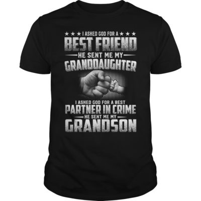 I Asked God For A Best Friend He Sent Me My GrandDaughter Shirt 400x400 - I Asked God For A Best Friend He Sent Me My GrandDaughter Shirt