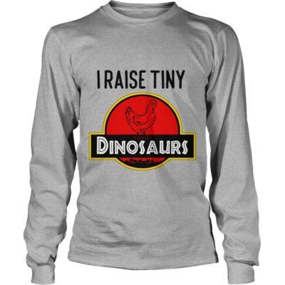 I Raise Tiny 400x400 - Jurassic park, I Raise Tiny Dinosaurs Shirt, hoodie, sweat shirt, long sleeve