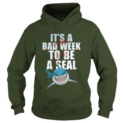 Shark Its A Bad Week To Be 400x400 - Shark It's a bad week to be a seal shirt