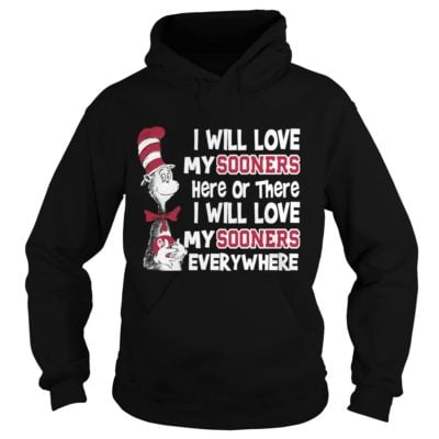 22 15 400x400 - Dr Seuss I Will Love My Sooners Here or There shirt, ladies tee, guys tee