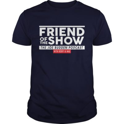 4 4 400x400 - Friend Of The Show The Joe Budden Podcast With Rory & Mal shirt, hoodie, LS