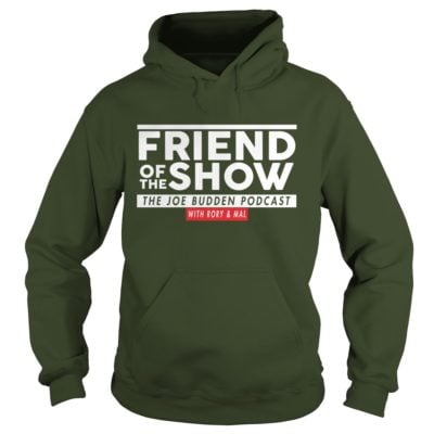 444 2 400x400 - Friend Of The Show The Joe Budden Podcast With Rory & Mal shirt, hoodie, LS