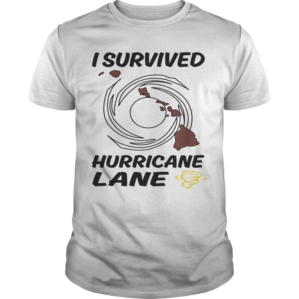 I Survived Hurricane Lane Shirt - I Survived Hurricane Lane shirt