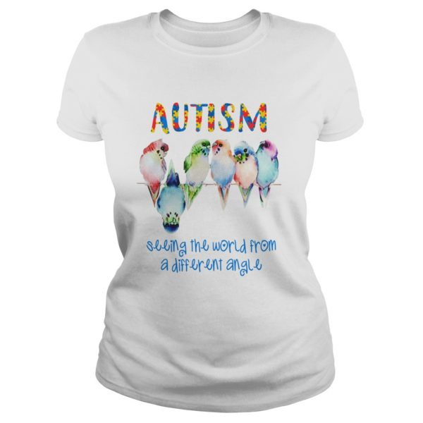 Macaw Autism seeing the world from a different angle shirt 600x600 - Macaw Autism Seeing The World From A Different Angle shirt, hoodie