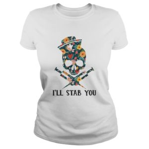 Skull Nurse Ill Stab you shirt 300x300 - Skull Nurse I'll Stab You shirt - Funny Skull Nurse